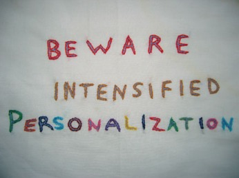Beware Intensified Personalization